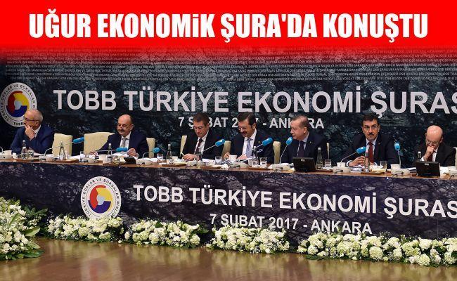 Uğur Ekonomik Şura'da Konuştu