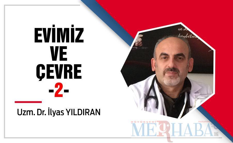 EVİMİZ VE ÇEVRE -2-