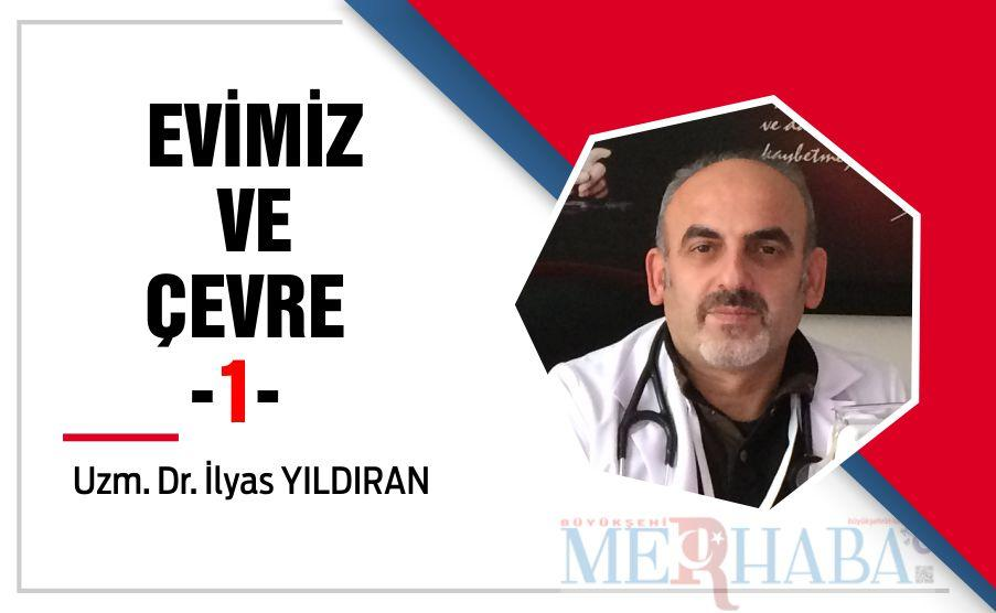 EVİMİZ VE ÇEVRE -1-