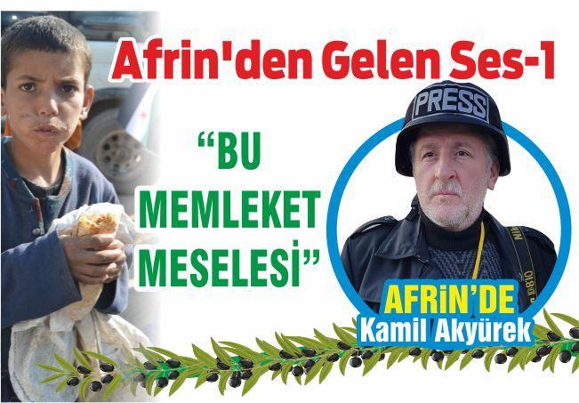 """Afrin'den Gelen Ses-1 """"BU MEMLEKET MESELESİ"""""""