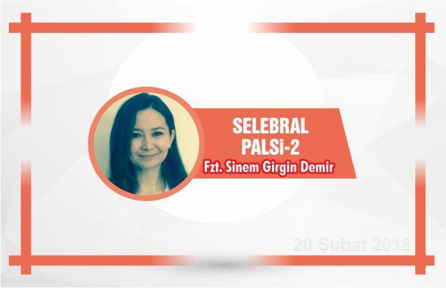 SELEBRAL PALSİ- 2