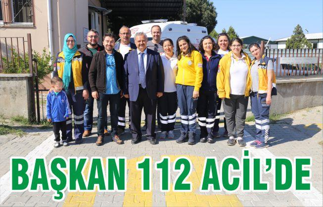BAŞKAN 112 ACİL'DE