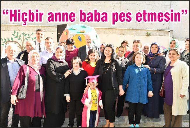"""""""HİÇBİR ANNE VE BABA PES ETMESİN"""""""