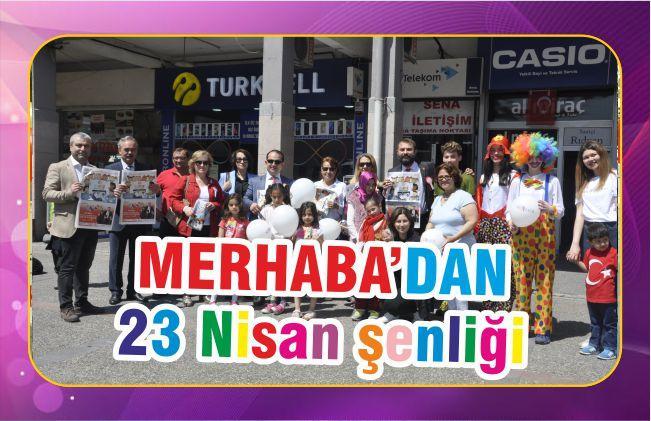 MERHABA'dan 23 Nisan şenliği