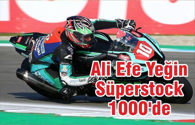 ALİ EFE YEĞİN SUPERSTOCK 1000'DE