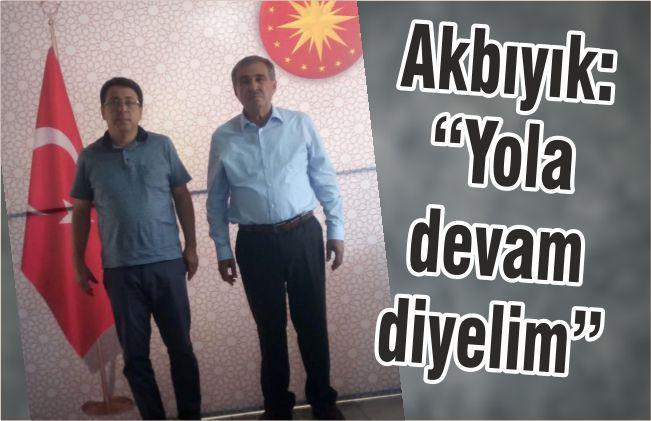 """AKBIYIK """"YOLA DEVAM DİYELİM"""""""