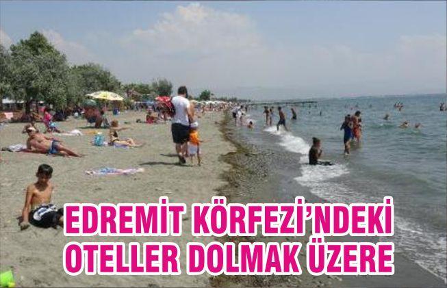EDREMİT KÖRFEZİ'NDEKİ OTELLER DOLMAK ÜZERE