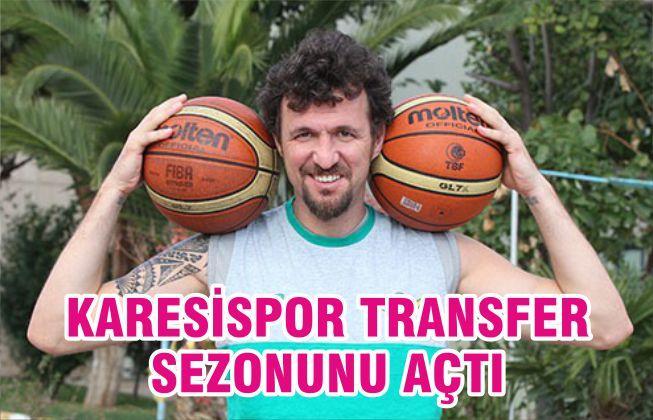 KARESİSPOR TRANSFER SEZONUNU AÇTI