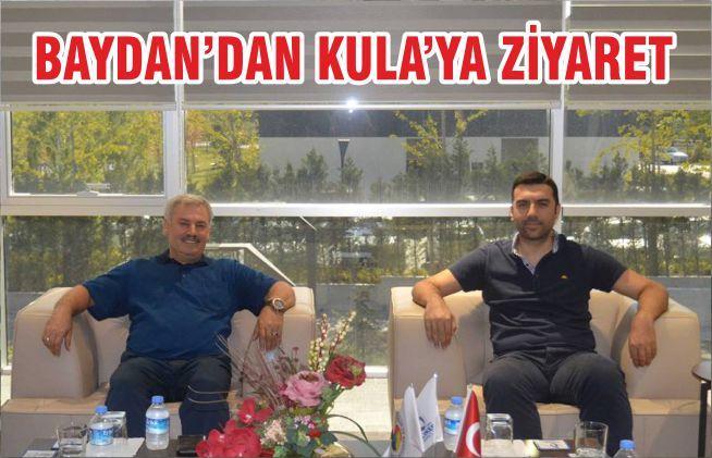 BAYDAN'DAN KULA'YA ZİYARET