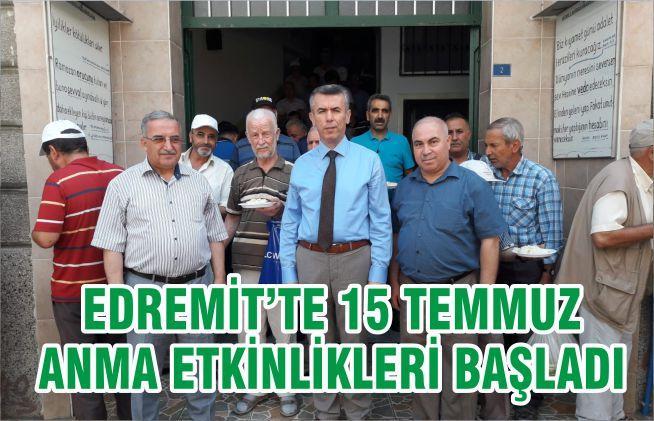 EDREMİT'TE 15 TEMMUZ ANMA ETKİNLİKLERİ BAŞLADI