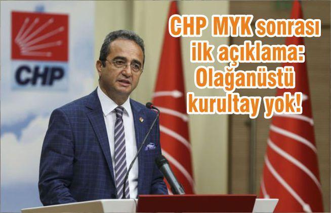 CHP MYK sonrası ilk açıklama: Olağanüstü kurultay yok!