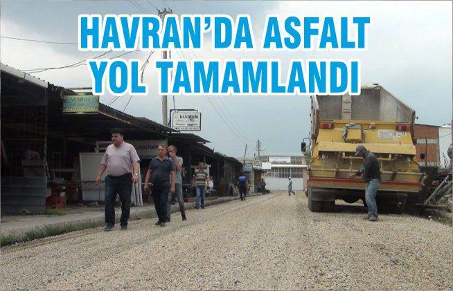 HAVRAN'DA ASFALT YOL TAMAMLANDI
