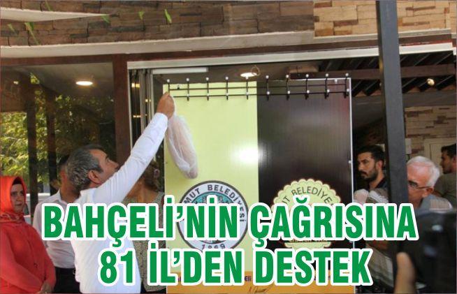 BAHÇELİ'NİN ÇAĞRISINA 81 İL'DEN DESTEK