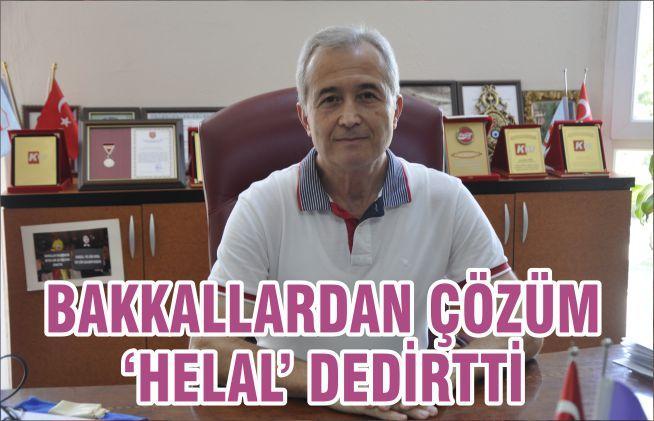 BAKKALLARDAN ÇÖZÜM 'HELAL' DEDİRTTİ