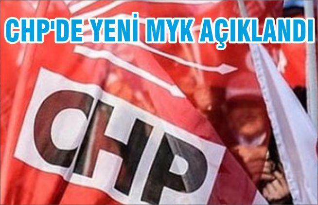 CHP'DE YENİ MYK AÇIKLANDI