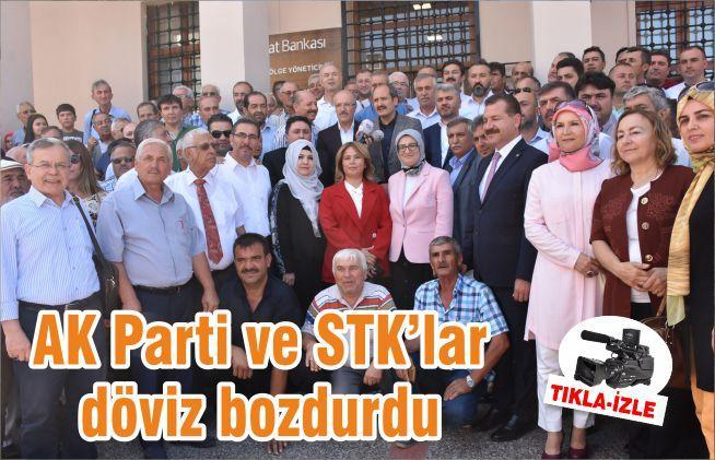 AK Parti ve STK'lar döviz bozdurdu