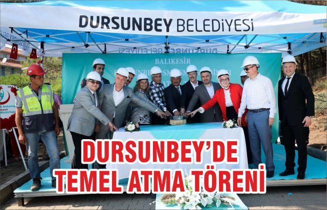 DURSUNBEY'DE TEMEL ATMA TÖRENİ