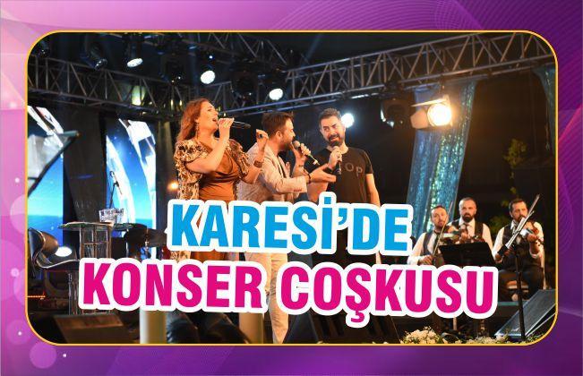 KARESİ'DE KONSER COŞKUSU