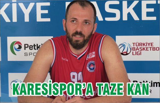 KARESİSPOR'A TAZE KAN
