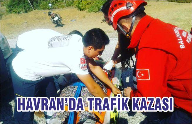 HAVRAN'DA TRAFİK KAZASI