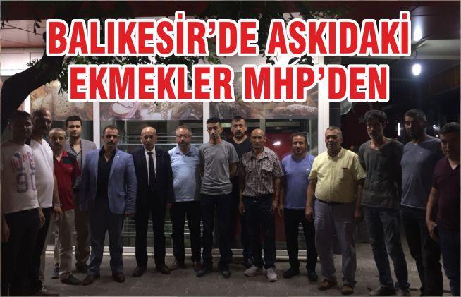 BALIKESİR'DE ASKIDAKİ EKMEKLER MHP'DEN