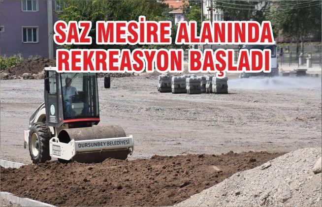 SAZ MESİRE ALANINDA REKREASYON BAŞLADI