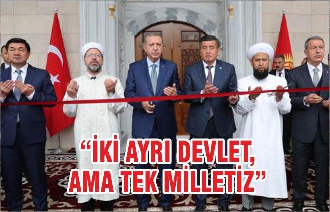 """""""İKİ AYRI DEVLET, AMA TEK MİLLETİZ"""""""