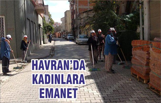 HAVRAN'DA KADINLARA EMANET