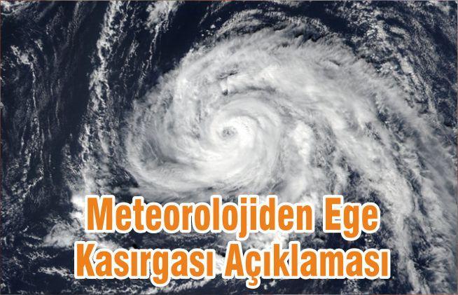 Meteorolojiden Ege Kasırgası Açıklaması