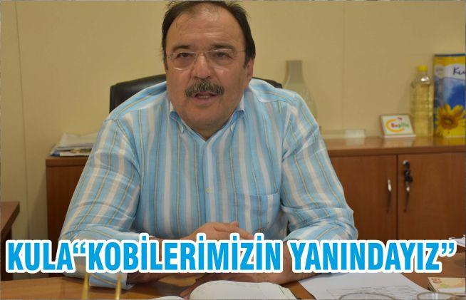 "KULA""KOBİLERİMİZİN YANINDAYIZ"""