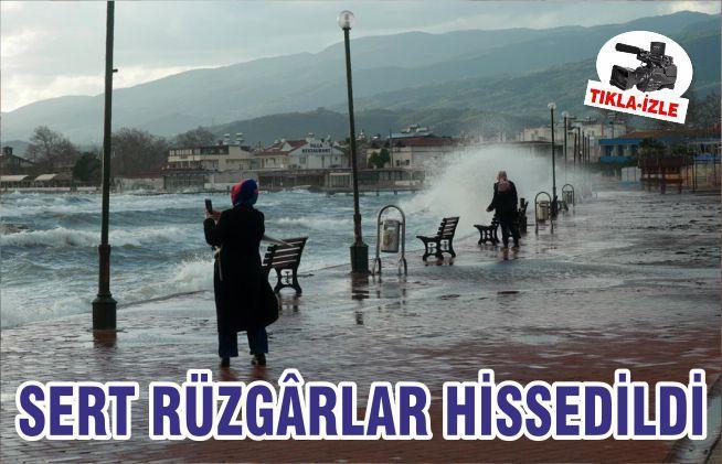 SERT RÜZGÂRLAR HİSSEDİLDİ