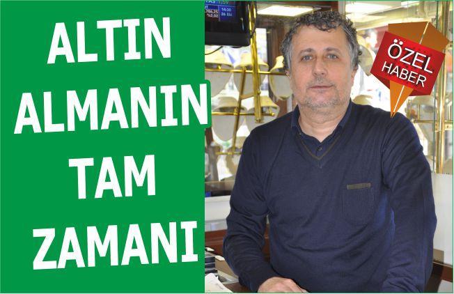 ALTIN ALMANIN TAM ZAMANI