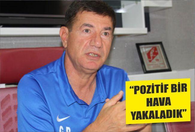 """""""POZİTİF BİR HAVA YAKALADIK"""""""