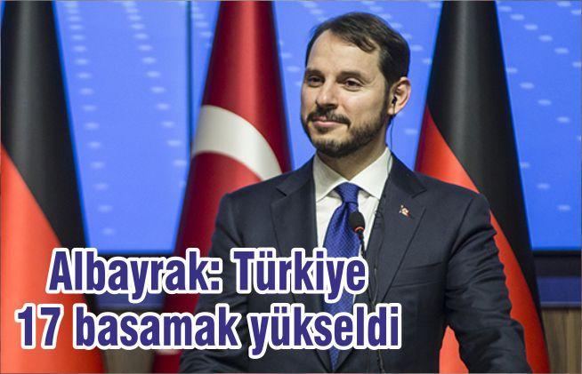 Albayrak: Türkiye 17 basamak yükseldi