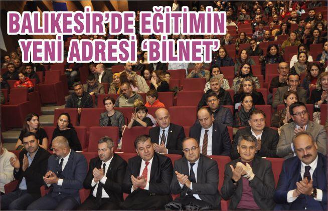 BALIKESİR'DE EĞİTİMİN YENİ ADRESİ 'BİLNET'