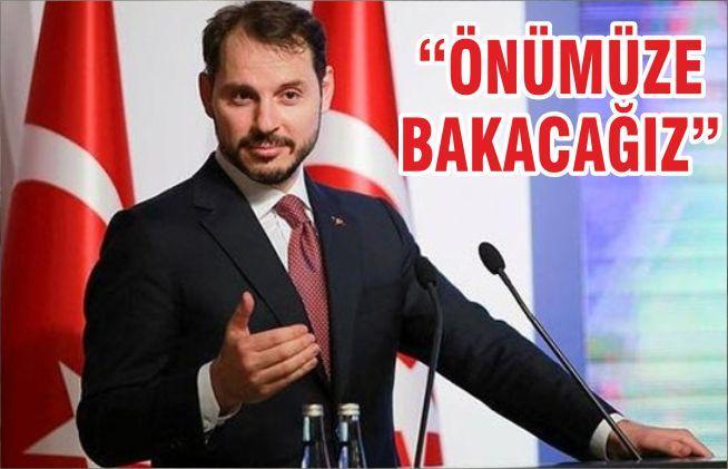 """""""ÖNÜMÜZE BAKACAĞIZ"""""""