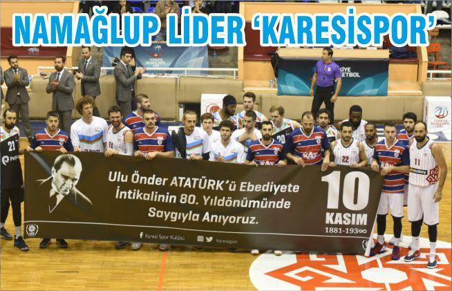 NAMAĞLUP LİDER 'KARESİSPOR'