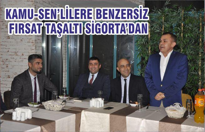 KAMU-SEN'LİLERE BENZERSİZ FIRSAT TAŞALTI SİGORTA'DAN