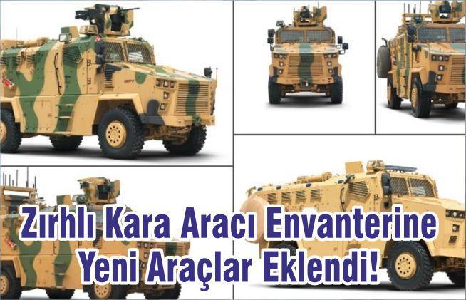 Zırhlı Kara Aracı Envanterine Yeni Araçlar Eklendi!