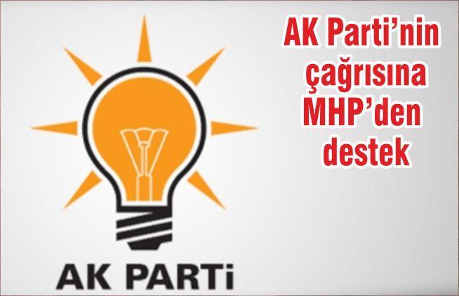 AK Parti'nin çağrısına MHP'den destek