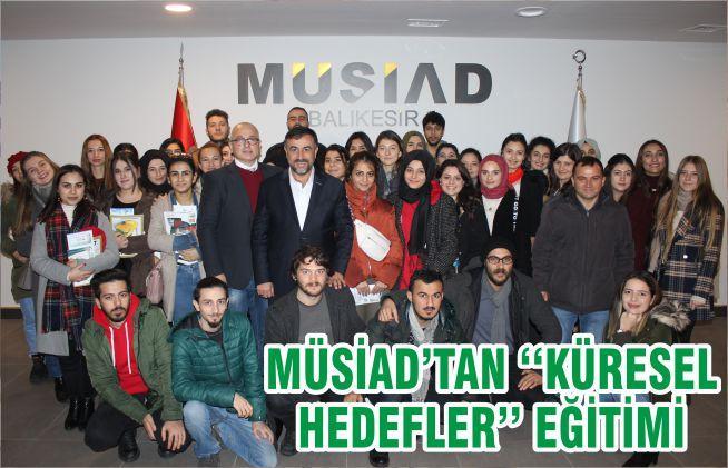 MÜSİAD'TAN ''KÜRESEL HEDEFLER'' EĞİTİMİ