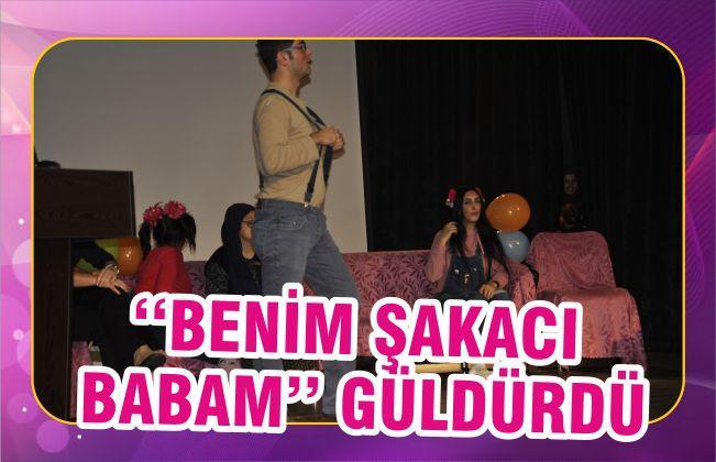 ''BENİM ŞAKACI BABAM'' GÜLDÜRDÜ