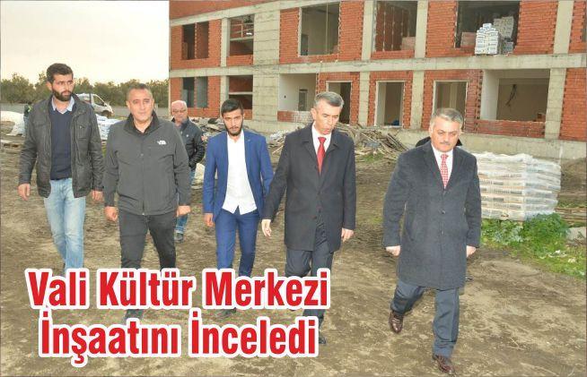 Vali Kültür Merkezi İnşaatını İnceledi