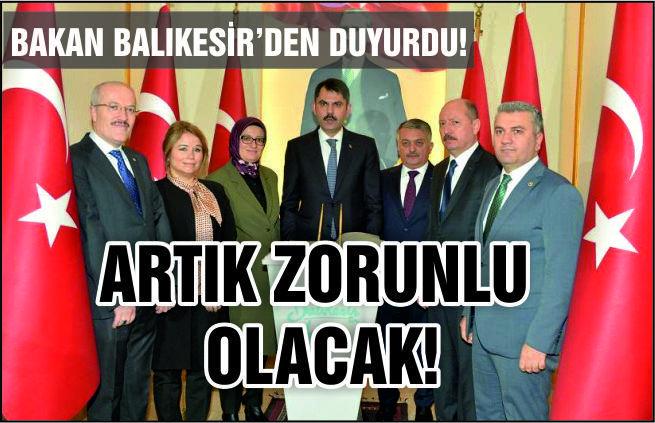 BAKAN BALIKESİR'DEN DUYURDU
