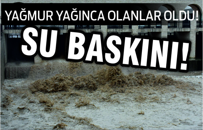 BALIKESİR'DE SULAR ALTINDA KALDILAR