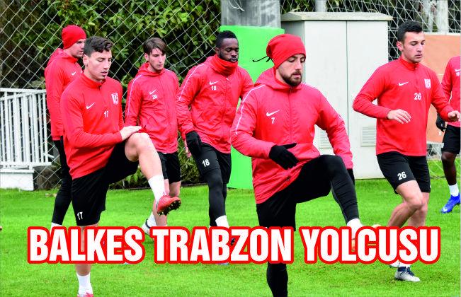 BALKES TRABZON YOLCUSU