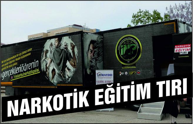 NARKOTİK EĞİTİM TIRI BALIKESİR'E GELİYOR