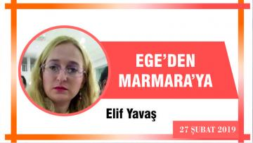EGE'DEN MARMARA'YA