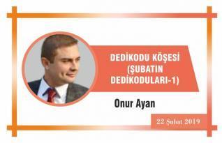 DEDİKODU KÖŞESİ (ŞUBATIN DEDİKODULARI-1)