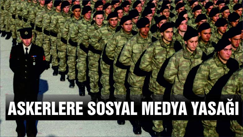 TSK'da askerlere sosyal medya yasağı gündemde